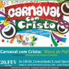 1º Carnaval com Cristo – Pastoral da Juventude