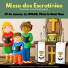 Missa Paroquial com as Celebração dos Escrutínios com as crianças da Catequese